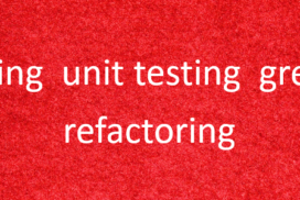 Making Unit Testing Great Again: Refactoring