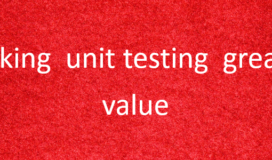 make unit testing great again: value